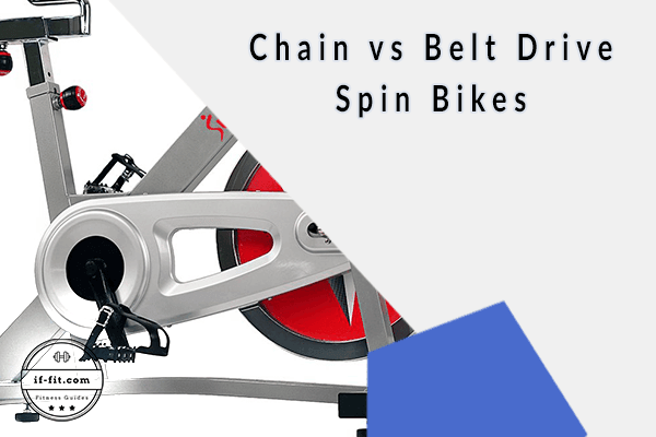 Belt vesus Chain Drive Spin Bikes Featured Image