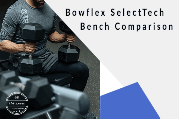 Bowflex weight benches 3.1 vs 5.1 vs 5.1s comparison featured image